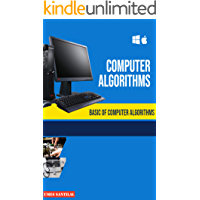 Computer Algorithms: Basic of Computer Algorithms (English Edition)