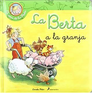 La Berta Aprèn A Anar Amb Bici (El món de la Berta): Amazon.es ...