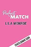 Perfect Match: (A Romantic Comedy)