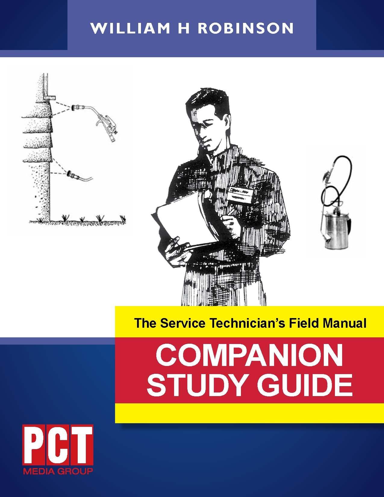 The service technician's field manual companion study guide.