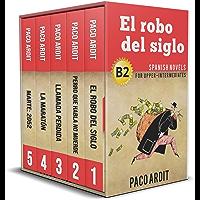 Spanish Novels: Upper Intermediate's Bundle B2 - Five Spanish Short Stories for Upper Intermediates in a Single Book…