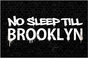 No Sleep Till Brooklyn Black Brick Wall Graffiti Music Cool Wall Decor Art Print Poster 18x12