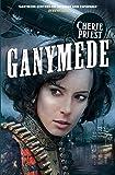Ganymede: 3 (The Clockwork Century)