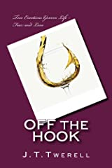 Off the Hook Kindle Edition
