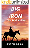 Big Iron: The Real McCoy classic western adventure