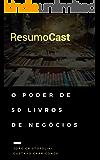 ResumoCast: O poder de 50 livros de negócios