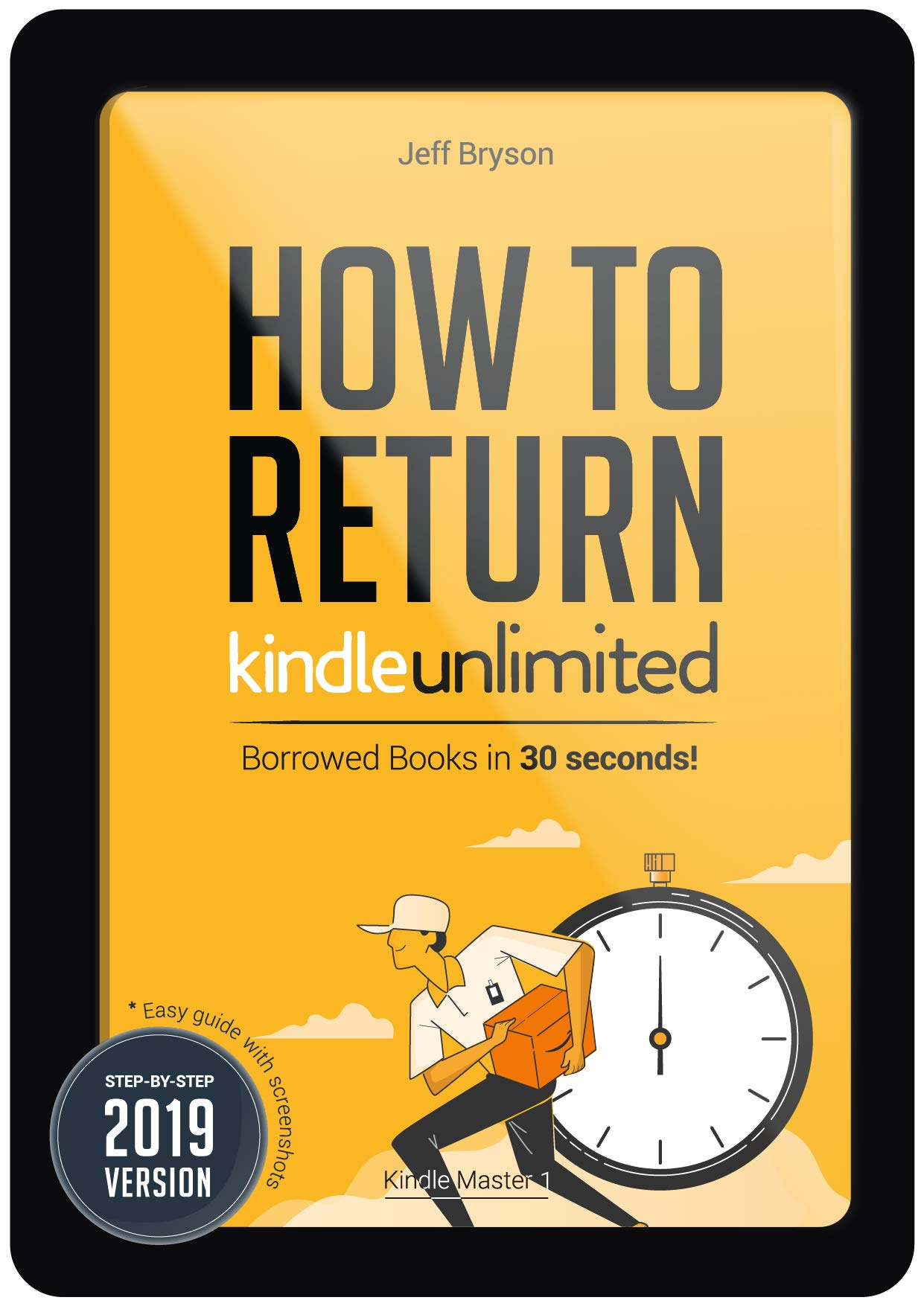 How To Return Kindle Unlimited Borrowed Books In 30 Seconds   Step By Step Easy Guide With Screenshots On Return Your Books Off Your Kindle Reader Fire ...  Kindle Master Book 1   English Edition