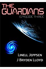 The Guardians: Episode 3 Kindle Edition