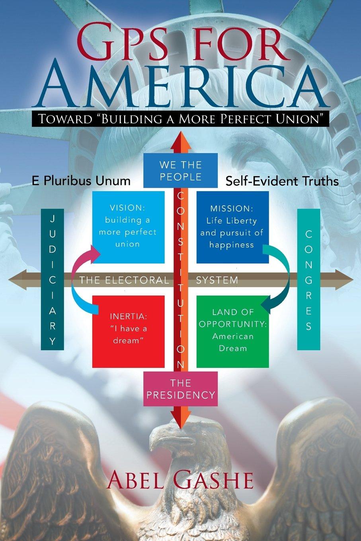 "GPS for America: Toward ""Building a More Perfect Union"" pdf epub"