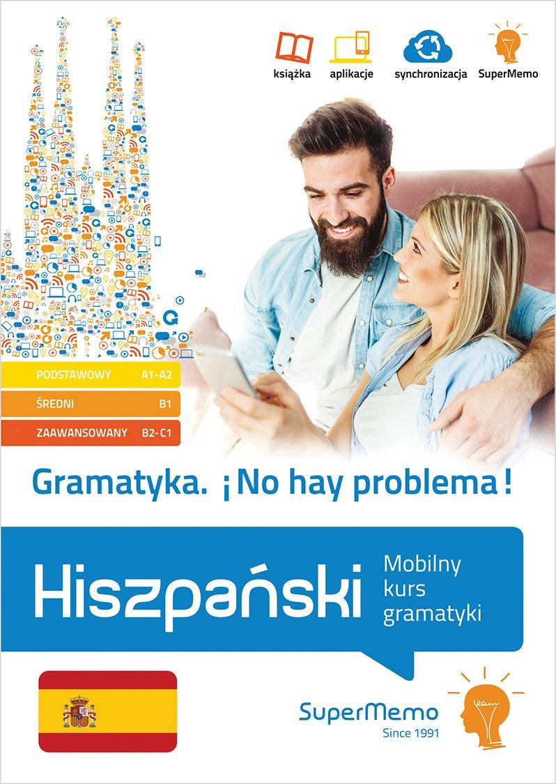 Gramatyka No hay problema! Hiszpanski Mobilny kurs gramatyki (poziom podstawowy A1-A2, sredni B1 pdf