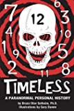 Timeless: A Paranormal Personal History
