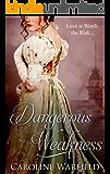 Dangerous Weakness (English Edition)