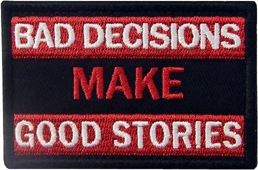 Malas decisiones hacen buenas historias Broche Bordado de Gancho y ...