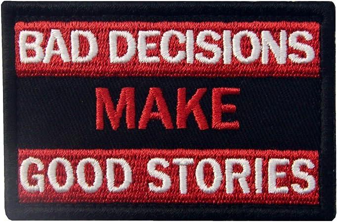 Malas decisiones hacen buenas historias Broche Bordado de Gancho y Parche de Gancho y bucle de cierre: Amazon.es: Hogar