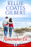 Remember Us (The Pacific Bay Series Book 2)