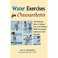 Water Exercises for Osteoarthritis: The Effective Way to Reduce Pain and Stiffness...
