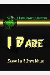 I Dare (Liaden Universe Book 13) Kindle Edition