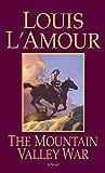 The Mountain Valley War (Kilkenny Book 2)