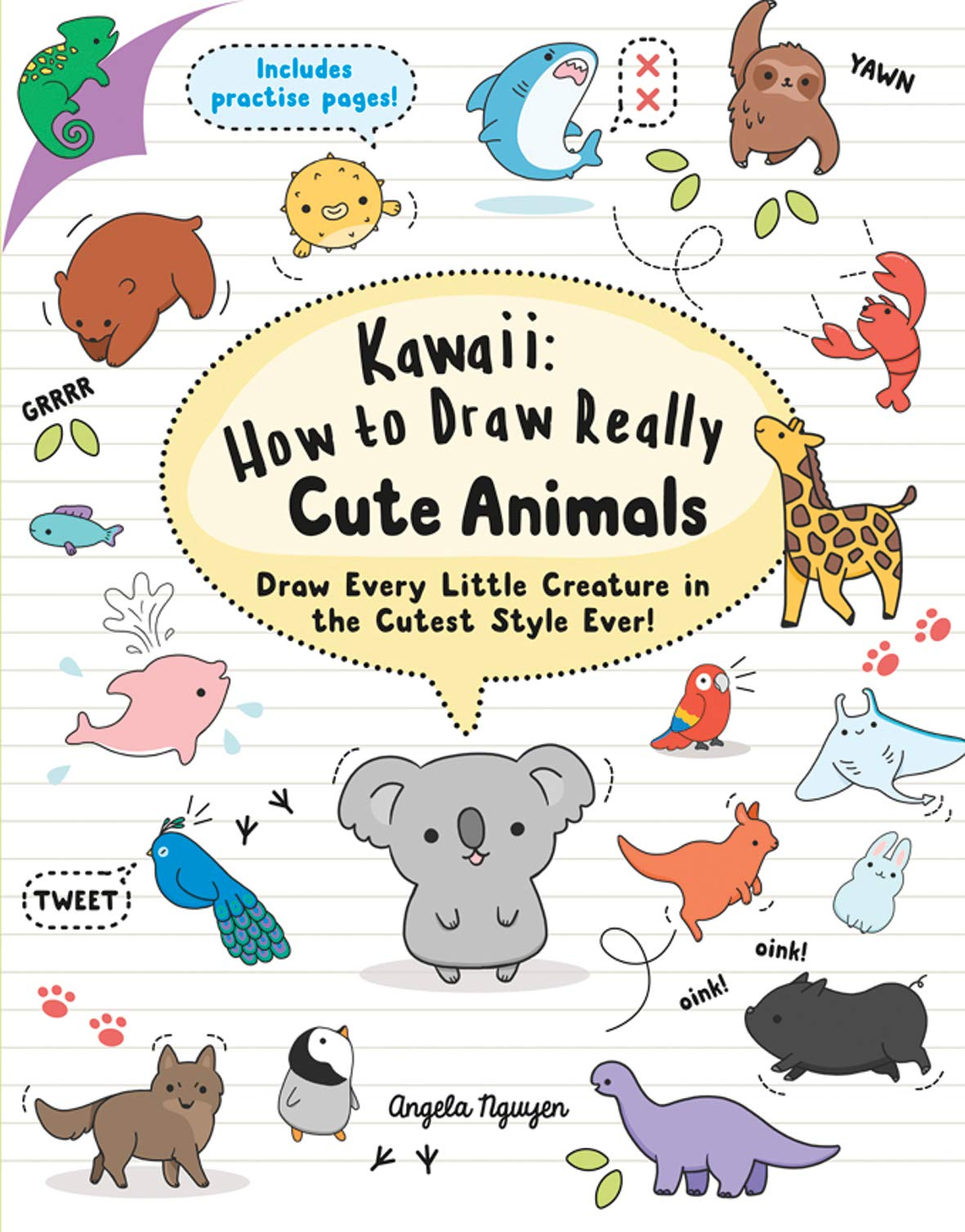 Kawaii  How To Draw Really Cute Animals  Draw Every Little Creature In The Cutest Style Ever