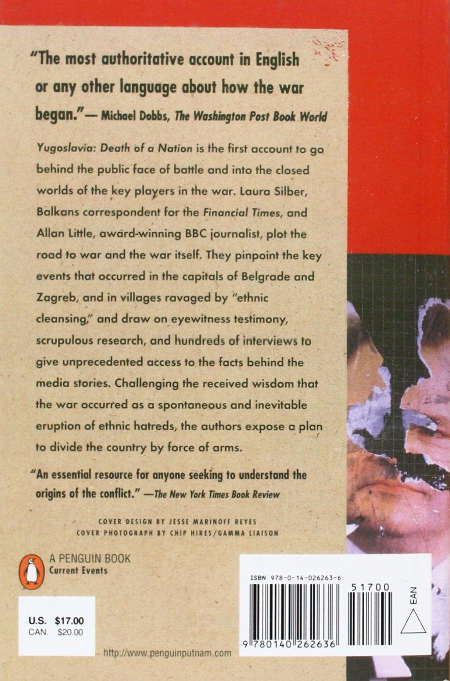 Yugoslavia: Death of a Nation: Laura Silber, Allan Little: 9780140262636: Amazon.com: Books