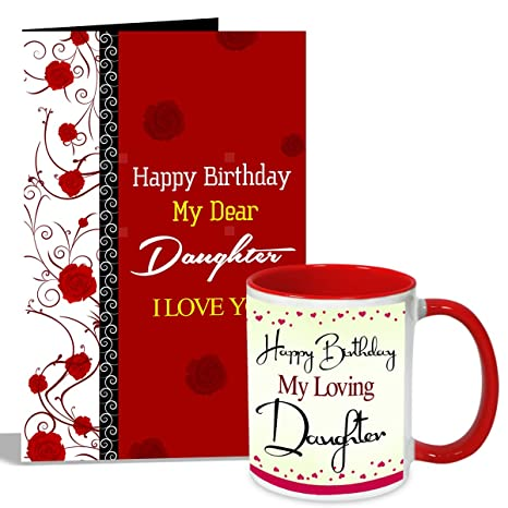 Buy Alwaysgift Happy Birthday My Loving Daughter Mug With Card Hamper Online At Low Prices In India