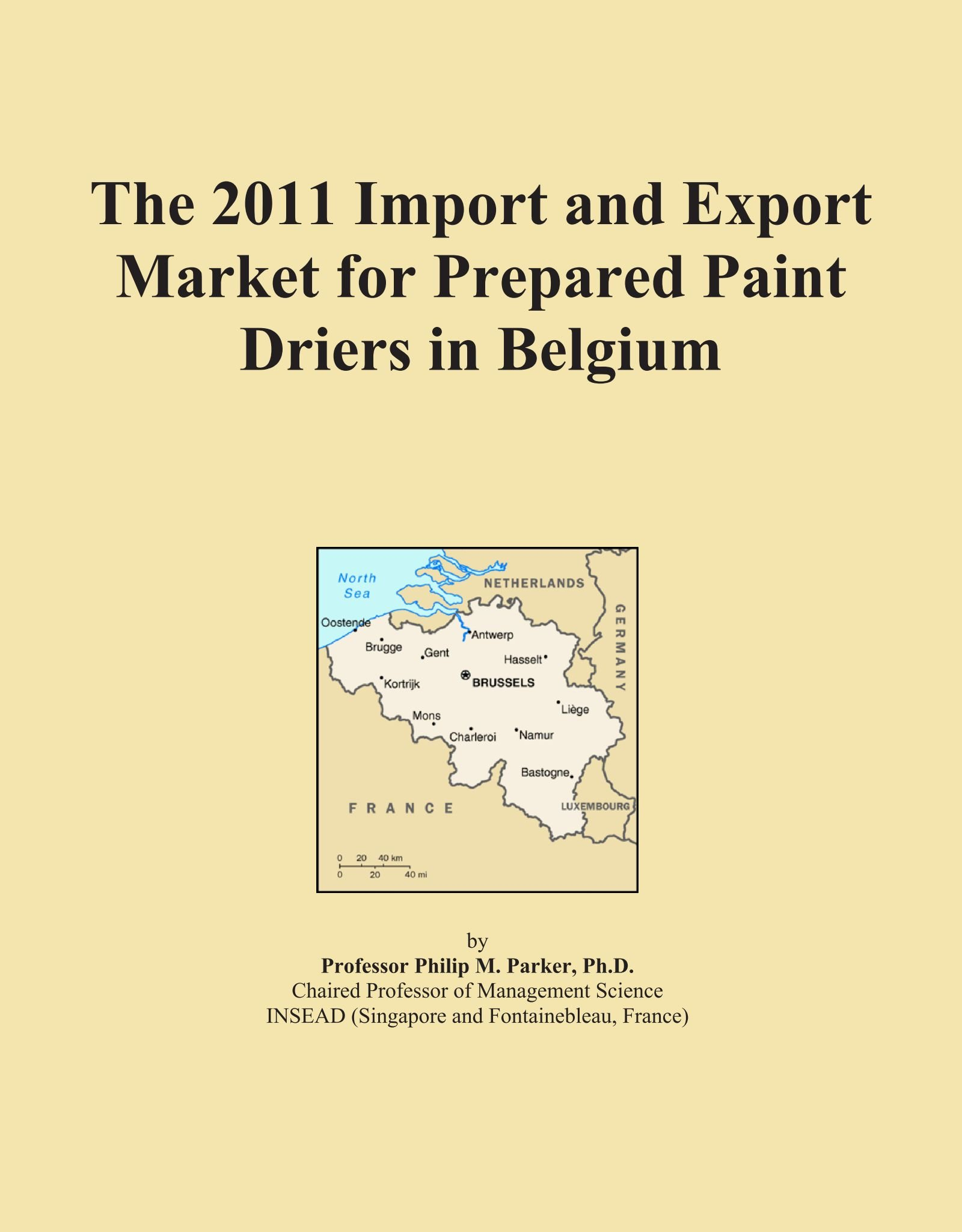 Read Online The 2011 Import and Export Market for Prepared Paint Driers in Belgium PDF