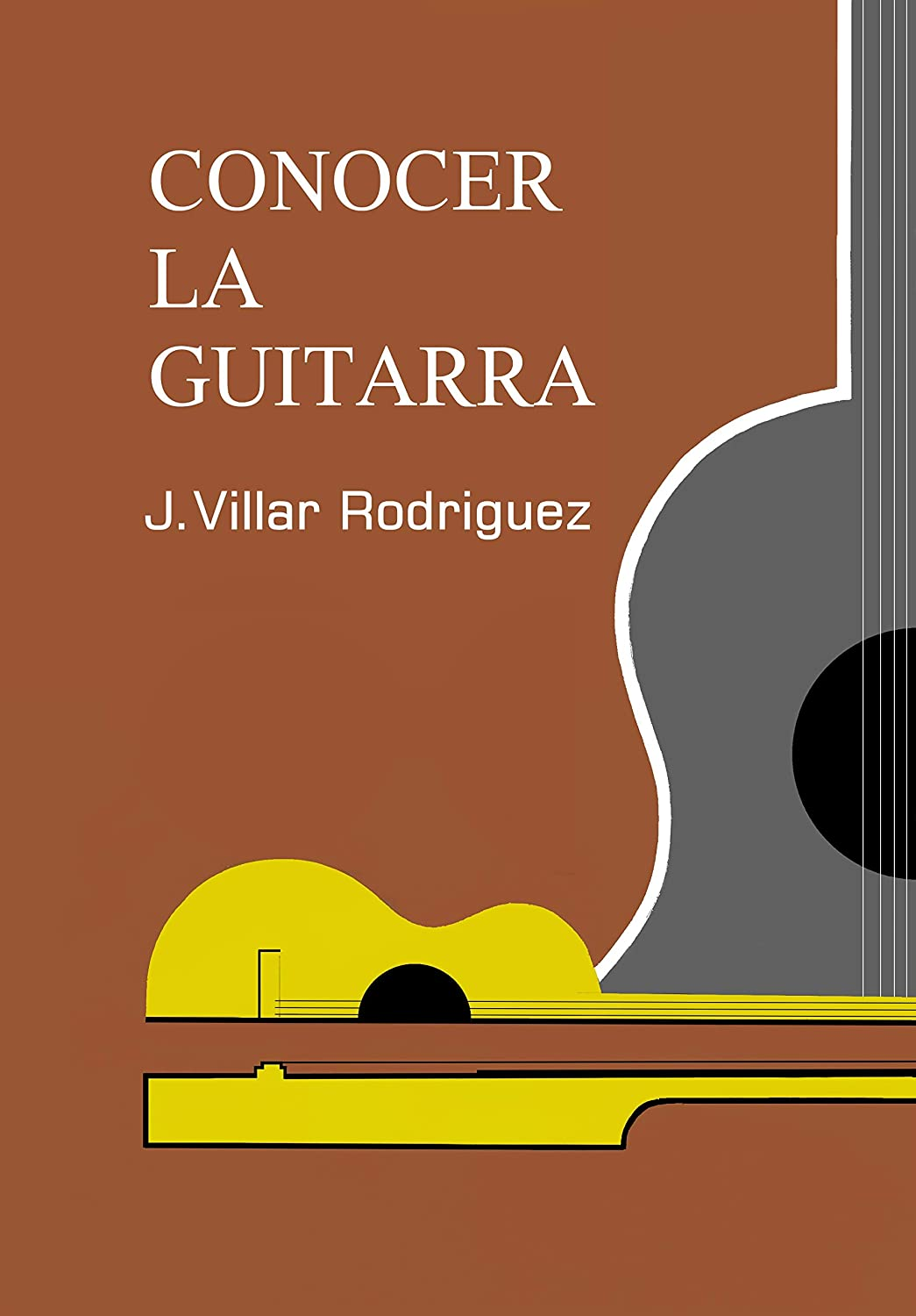 Conocer la Guitarra eBook: José, Villar Rodriguez: Amazon.es ...