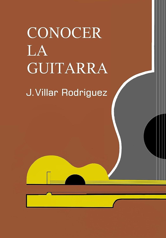 Conocer la Guitarra eBook: José, Villar Rodriguez: Amazon.es ...