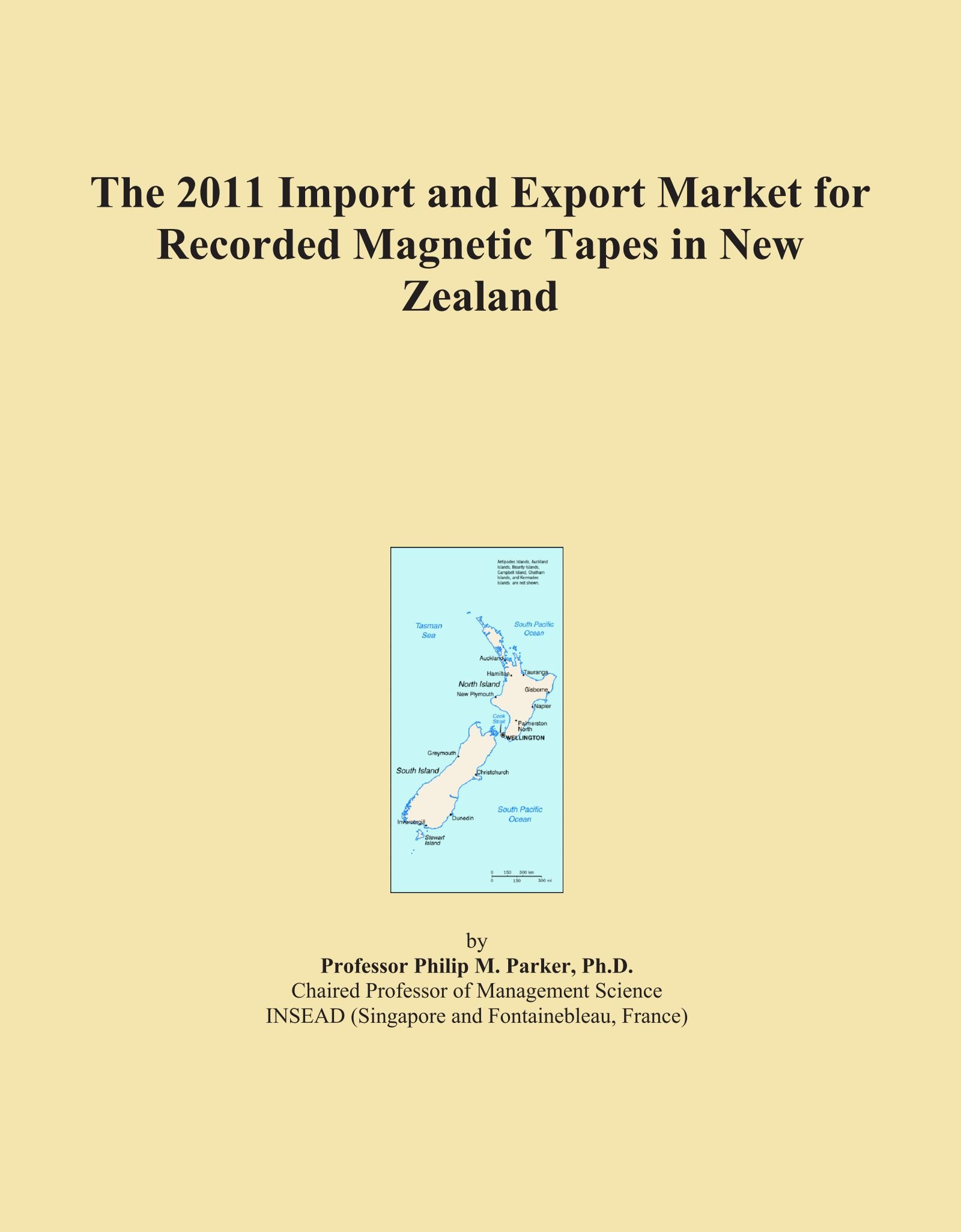 Download The 2011 Import and Export Market for Recorded Magnetic Tapes in New Zealand PDF