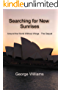 Searching for New Sunrises: Around the World without Wings - the Sequel (English Edition)