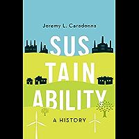 Sustainability: A History (English Edition)