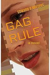 Gag Rule Kindle Edition