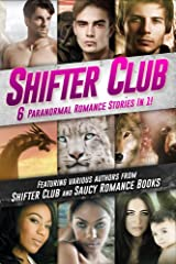 Shifter Club: 6 BWWM Paranormal Romance Stories Bundled In 1 Kindle Edition