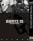 GANTZ 25 (ヤングジャンプコミックスDIGITAL)