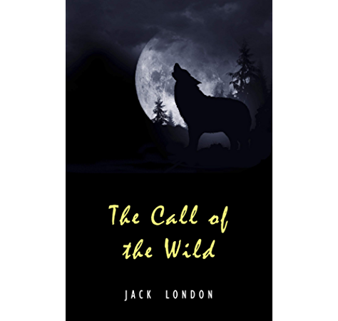 The Call Of The Wild The Original 1903 Edition Ebook London Jack Amazon Ca Kindle Store