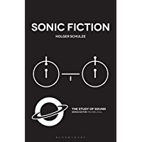 Sonic Fiction (The Study of Sound)