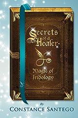 Secrets of a Healer: Magic of Iridology Paperback