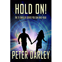 Hold On! - Season 1: An Action Thriller