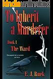 To Inherit a Murderer