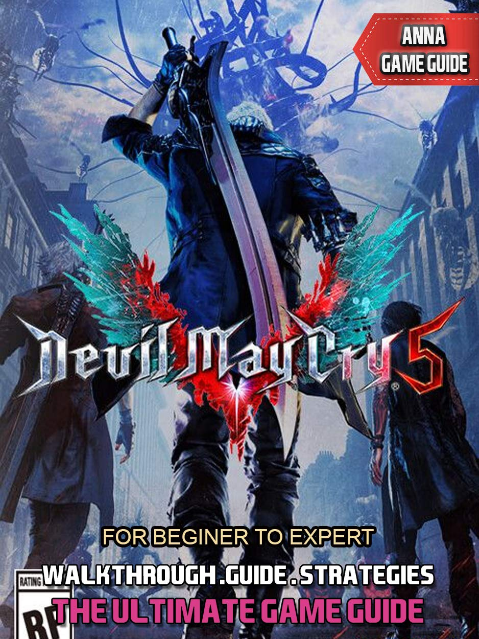 Devil May Cry 5 Guide, Walkthrough and Best Tips (English ...