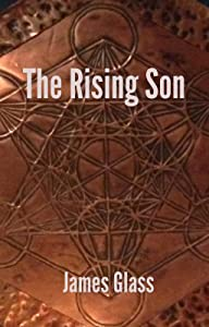The Rising Son (Metatron Mysteries)