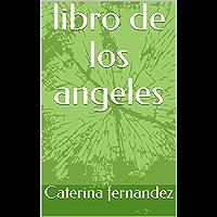 libro de los angeles (Spanish Edition)