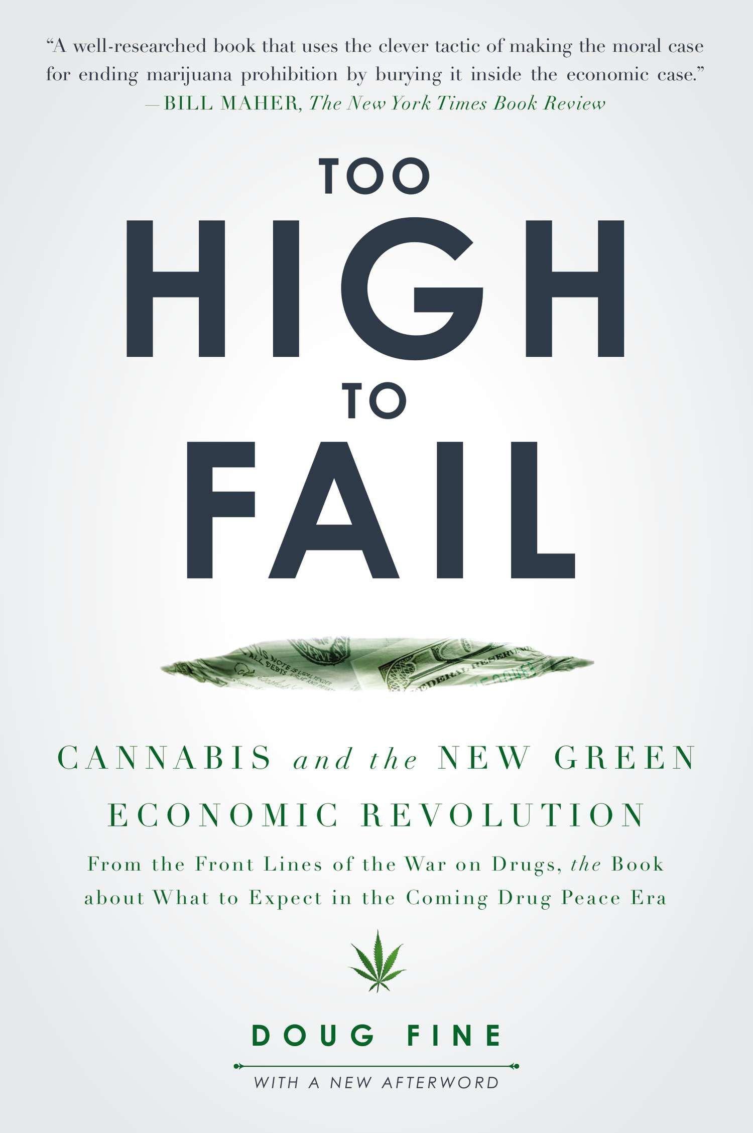 Too High to Fail: Cannabis and the New Green Economic Revolution pdf epub