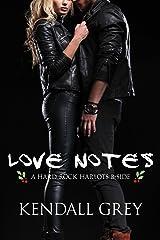 Love Notes: A Hard Rock Harlots B-Side (Hard Rock Harlots B-Sides Book 1) Kindle Edition