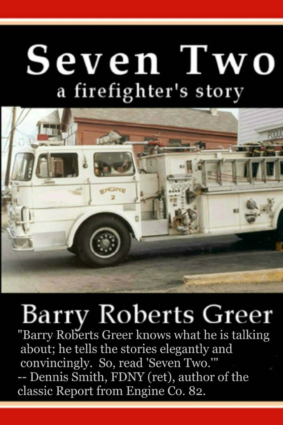 Seven Two: A Firefighter's Story pdf epub