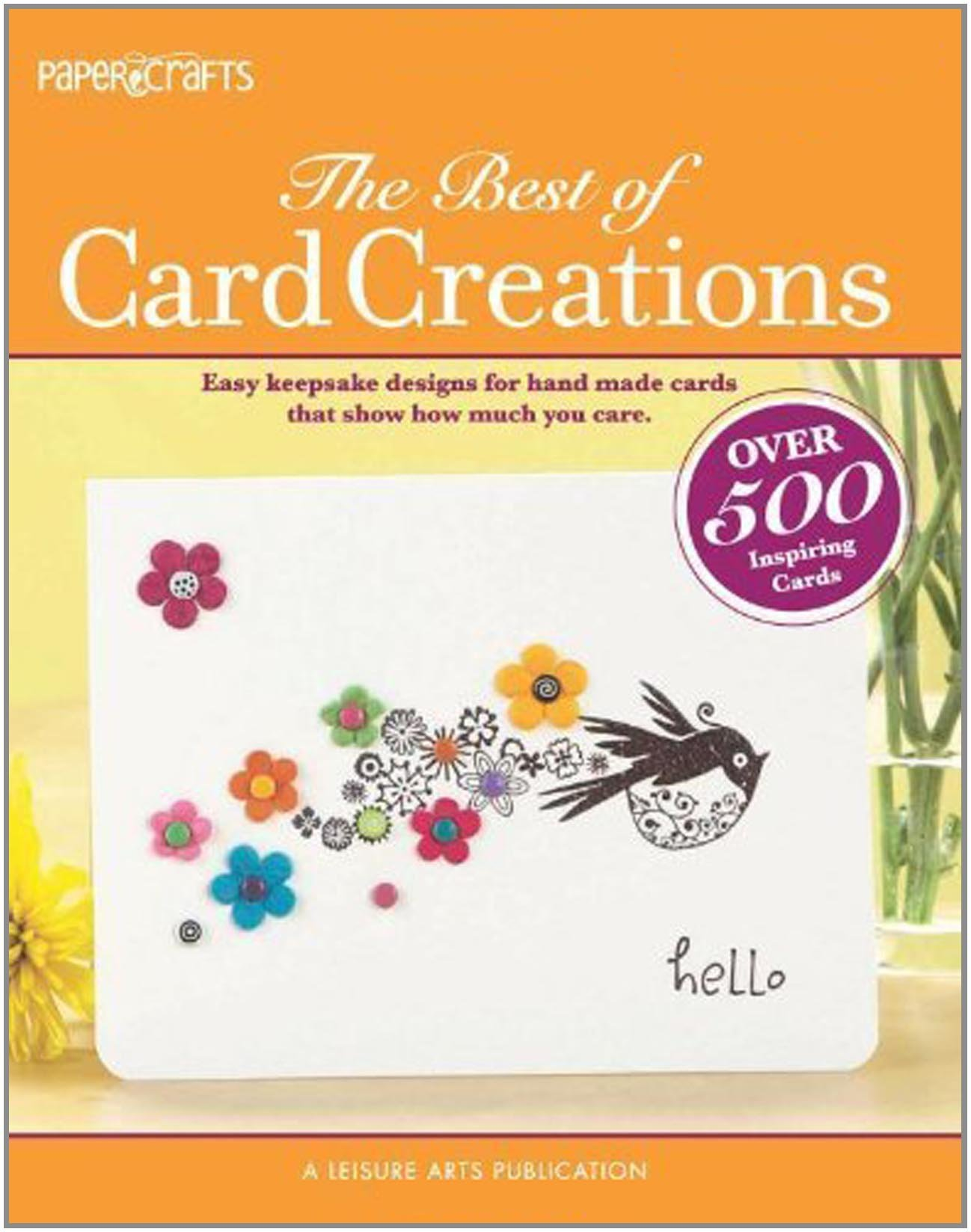 Papercrafts The Best Of Card Creations Leisure Arts 5278 Easy