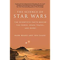 The Science of Star Wars: The Scientific Facts