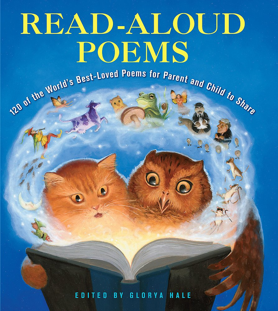 Read Online Read-Aloud Poems: 120 of the World's Best-Loved Poems for Parent and Child to Share ebook