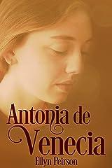 Antonia de Venecia (Spanish Edition) Kindle Edition