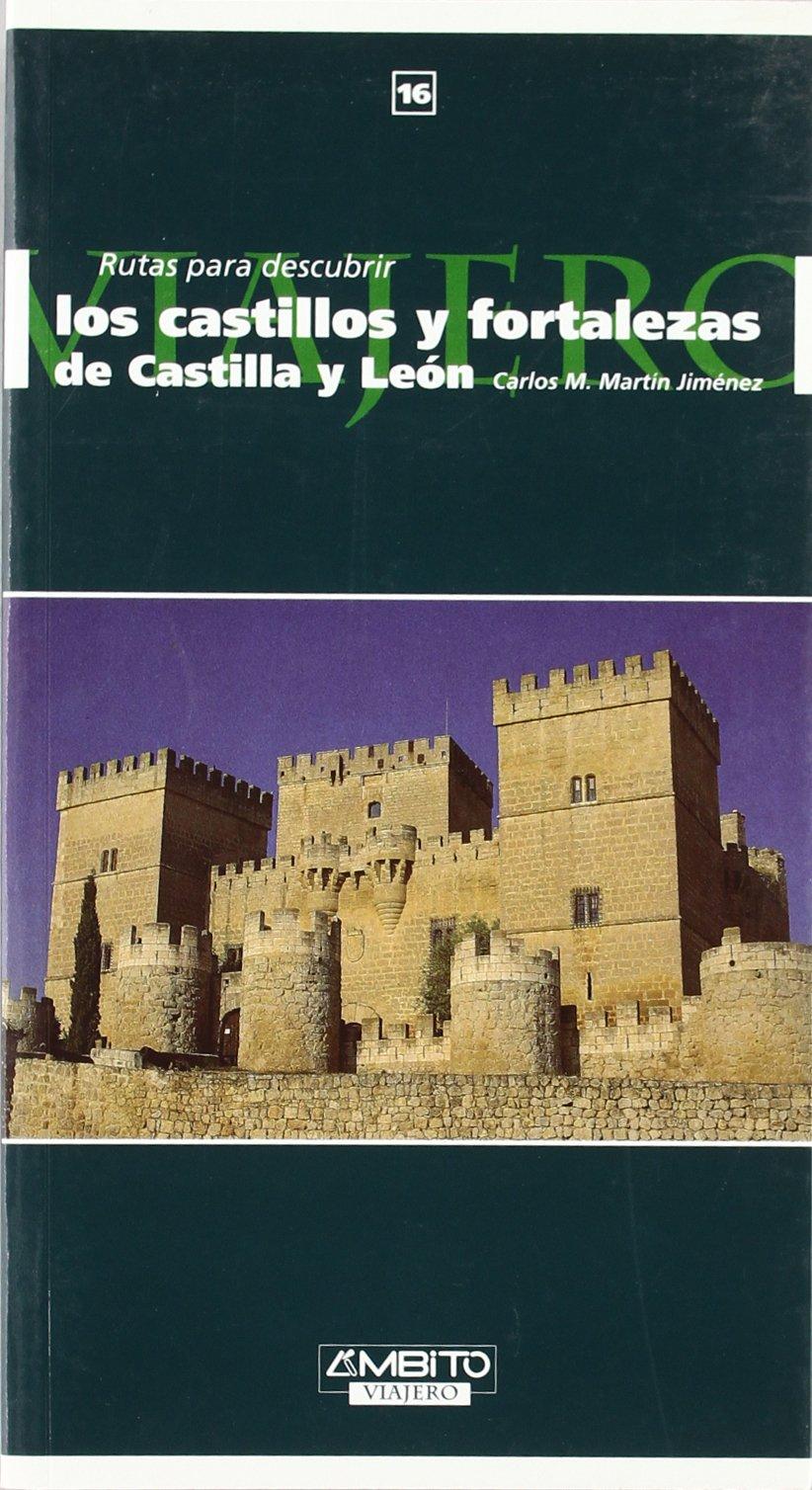 Castillos y fortalezas de Castilla y León: Amazon.es: Martin Jimenez, Carlos M.: Libros
